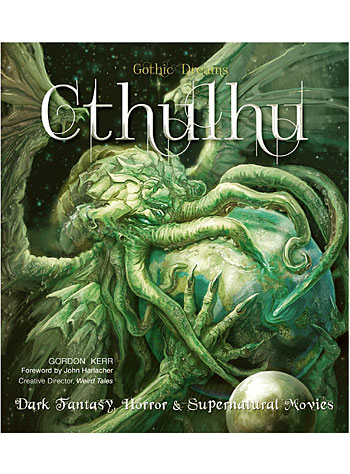 Cthulhu: Art, Fantasy & Supernatural Movies Book by Flame Tree Publishing, Books, Multi